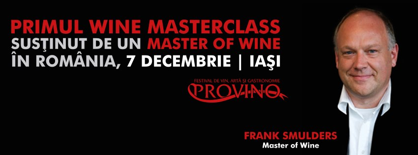 (P) Provino Iasi 2012 prezinta: Meet the Master! Of Wine!