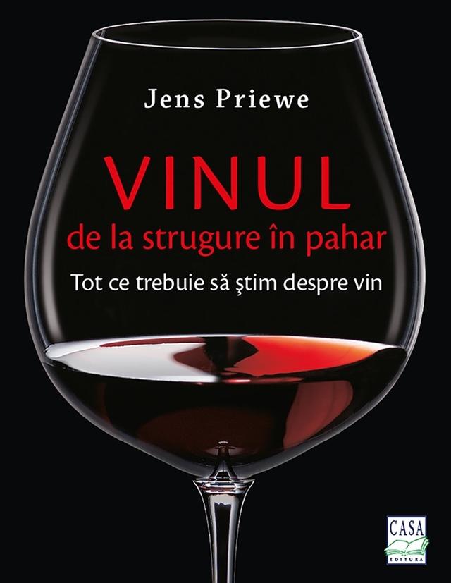 Vinul de la strugure in pahar de Jens Priewe [Concurs / Giveaway]