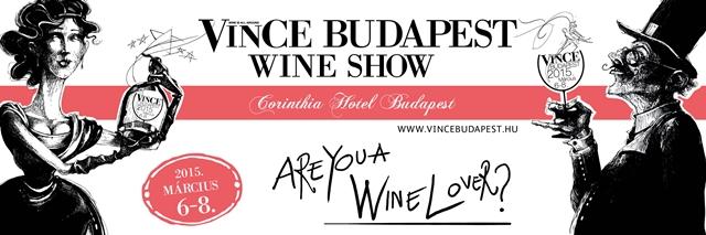 VinCE Budapest Wine Show 2015 – AMR: 28 zile